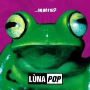 """…Squérez?"" dei Lùnapop"