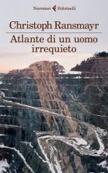 """Atlante di un uomo irrequieto"" </br>di Christoph Ransmayr"