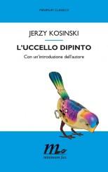 """""""L'uccello dipinto"""" </br>di Jerzy Kosinski"""