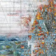 """The Wilderness"" degli Explosions In The Sky"