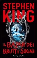 """""""Il bazar dei brutti sogni"""" </br> di Stephen King"""