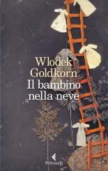 """""""Il bambino nella neve"""" </br>di Wlodek Goldkorn"""