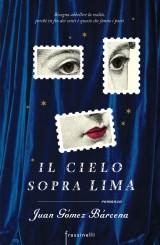 """Il cielo sopra Lima"" </br>di Juan Gómez Bárcena"