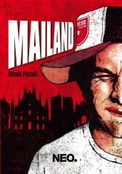 """""""Mailand"""" </br>di Nicola Pezzoli"""