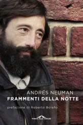 """""""FRAMMENTI DELLA NOTTE"""" </br>DI ANDRÉS NEUMAN"""
