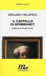 """""""Il cappello di Rembrandt"""" </br>di Bernard Malamud"""