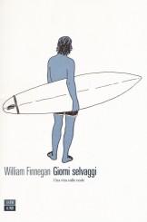 """""""Giorni selvaggi"""" </br>di William Finnegan"""