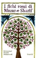 """""""I fichi rossi di Mazar-e Sharif"""" </br>di Mohammad Hossein Mohammadi"""