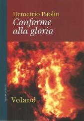 """""""Conforme alla gloria"""" </br>di Demetrio Paolin"""