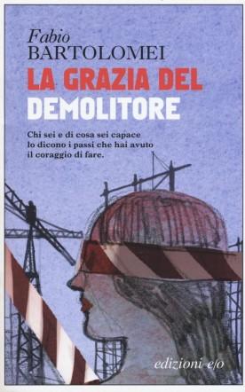 Copertina di La grazia del demolitore su Flanerí