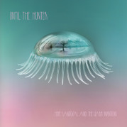 """Until the Hunter"" </br> di Hope Sandoval and The Warm Inventions"