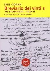 """""""Breviario dei vinti II"""" </br>di Emil Cioran"""