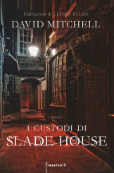 """I custodi di Slade House"" </br>di David Mitchell"