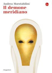 """""""Il demone meridiano"""" </br>di Andrea Morstabilini"""
