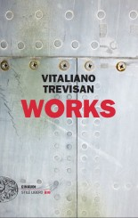 """Works"" </br>di Vitaliano Trevisan"