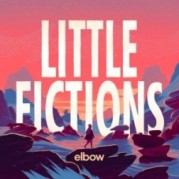 """Little Fictions"" </br> degli Elbow"