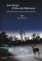 """""""Il libro dei Baltimore"""" </br>Joël Dicker"""