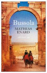 """Bussola"" </br>di Mathias Énard"