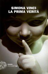 """""""La prima verità"""" </br>di Simona Vinci"""