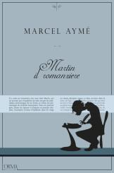 """""""Martin il romanziere"""" </br>di Marcel Aymé"""