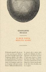 """""""E due uova molto sode"""" </br>di Giovanni Nucci"""