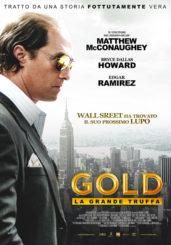 """""""GOLD – LA GRANDE TRUFFA"""" </br> DI STEPHEN GAGHAN"""