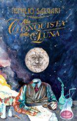 """""""Alla conquista della Luna"""" </br>di Emilio Salgari"""