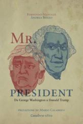 """""""Mr. President"""" </br> di Fernando Masullo e Andrea Bozzo"""