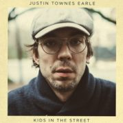 """KIDS IN THE STREET"" </br> DI JUSTIN TOWNES EARLE"
