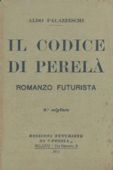 """""""Il codice di Perelà"""" </br>di Aldo Palazzeschi"""
