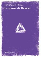 """La stanza di Therese"" </br>di Francesco D'Isa"