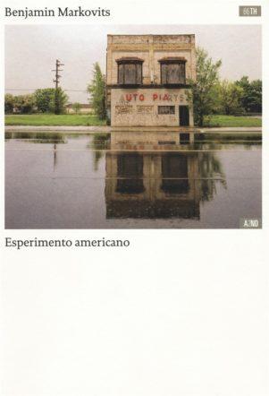 Copertina di Esperimento americano di Benjamin Markovits