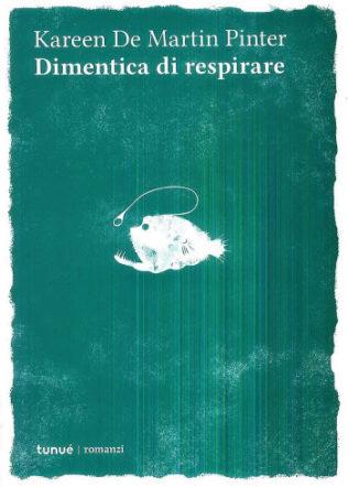 Copertina di Dimentica di respirare di Kereen De Martin Pinter