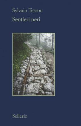 """Copertina di """"Sentieri neri"""" di Sylvain Tesson"""