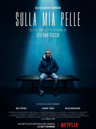 Poster del film Sulla mia pelle su Flanerí