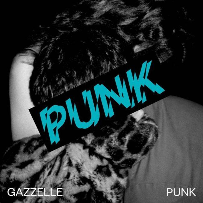 Punk - Gazzelle