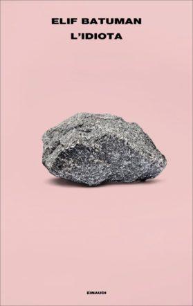 "copertina di ""L'idiota"" di Elif Batuman"