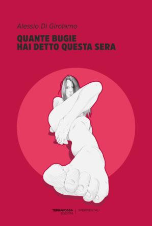 """""""Quante bugie hai detto questa sera"""" di Alessio Di Girolamo copertina"""