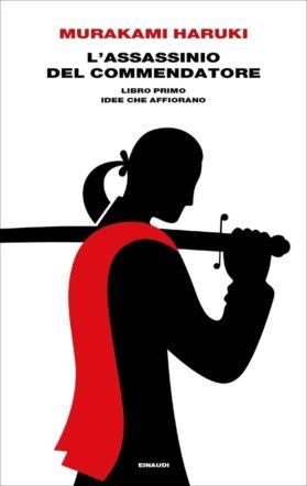"""Copertina """"L'assassinio del Commendatore"""". Libro primo"""" di Haruki Murakami"""