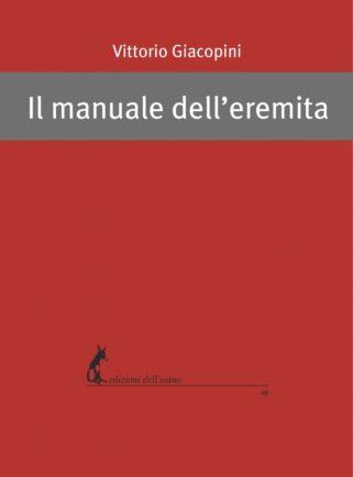 Copertina di Il manuale dell'eremita di Vittorio Giacopini