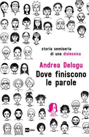 """Copertina di """"Dove finiscono le parole"""" di Andrea Delogu"""