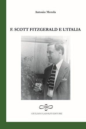 F. Scott Fitzgerald e l'Italia di Antonio Merola