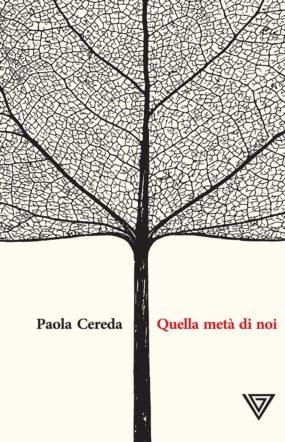 copertina di Quella metà di noi di Paola Cereda