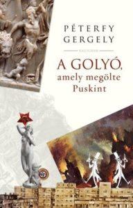 Copertina di La pallottola che uccide Puskin di Péterfy