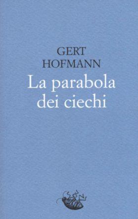 copertina di La parabola dei ciechi di gert hofmann
