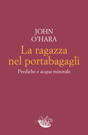 Copertina di La ragazza nel portabagagli di John O'Hara