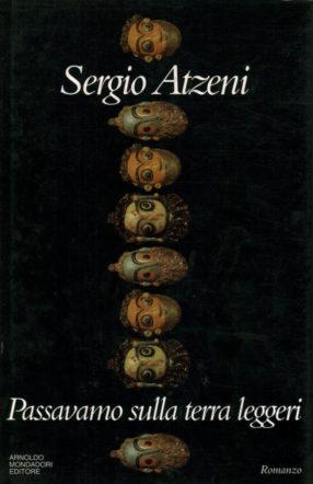 copertina di Passavamo sulla terra leggeri di Atzeni