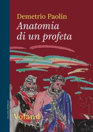 copertina di Anatomia di un profeta di Demetrio Paolin