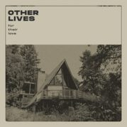 Il cinema degli Other Lives