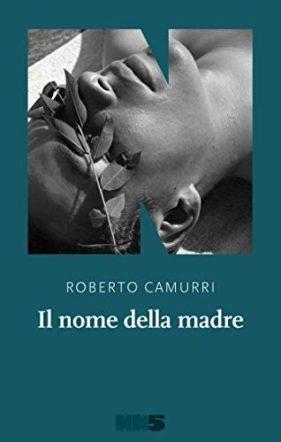 copertina di Il nome della madre di Roberto Camurri